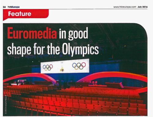 EUROMEDIA IN GOOD SHAPE FOR THE OLYMPICS – TVBEUROPE ARTIKEL 07/2016