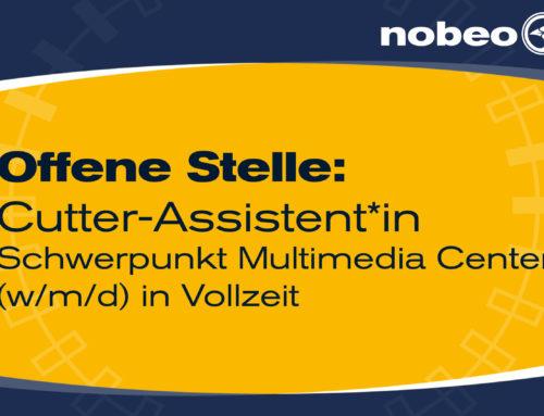 WIR SUCHEN AB SOFORT EINEN*EINE Cutter-Assistent*in Schwerpunkt Multimedia Center