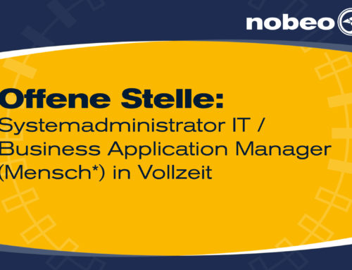 WIR SUCHEN AB SOFORT: Systemadministrator IT / Business Application Manager (Mensch*)