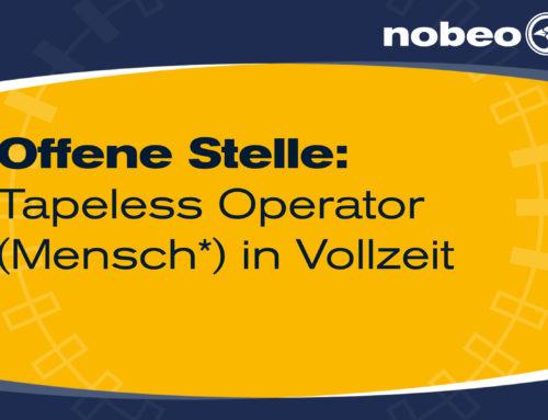WIR SUCHEN AB SOFORT: Tapeless Operator (Mensch*)